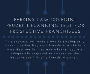 100-POINT PRUDENT PLANNING TEST FOR PROSPECTIVE FRANCHISEES